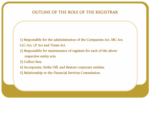 Outline of the role of the registrar